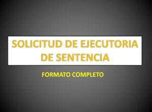 Modelo de Memorial de Solicitud de Ejecutoria de Sentencia